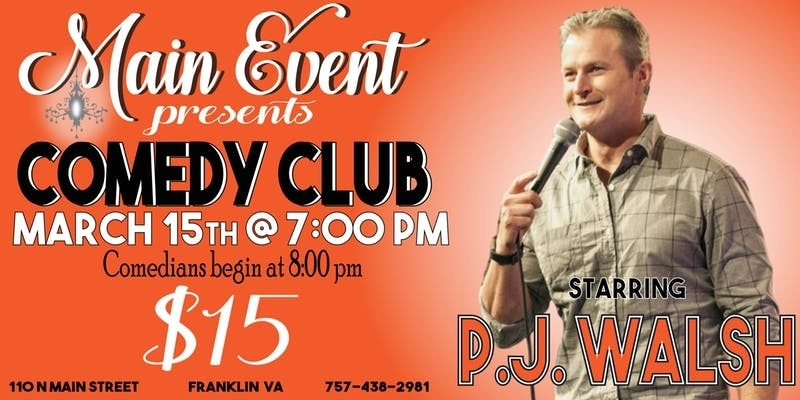 Main Event Comedy Club Starring PJ Walsh